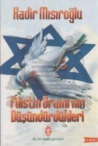 Filistin Dramı'nın Düşündürdükleri