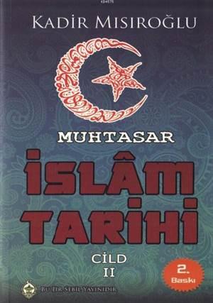 Muhtasar İslam Tarihi Cilt 2