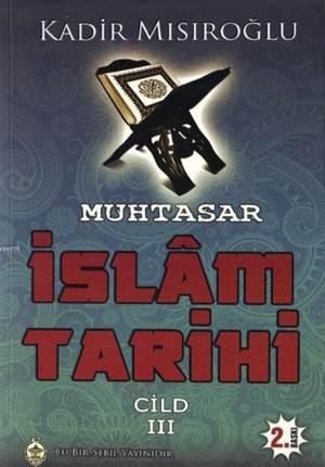 Muhtasar İslam Tarihi Cilt 3
