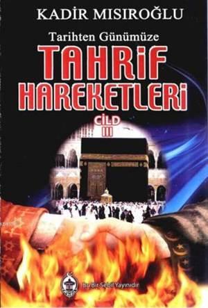 Tarihten Günümüze Tahrif Hareketleri 3