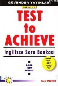 Test To Achieve; İngilizce Soru Bankası