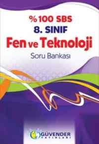 Güvender %100 SBS 8. Sınıf Fen ve Teknoloji Soru Bankası