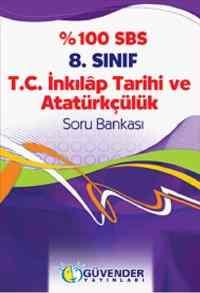 Güvender %100 SBS 8. Sınıf T.C. İnkılap Tarihi ve Atatürkçülük Soru Bankası