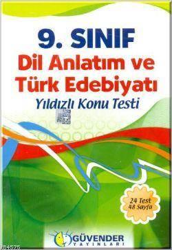 9. Sınıf Dil Anlatım Ve Türk Edebiyatı Yıldızlı Konu Testi