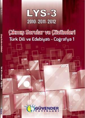 LYS 3 Çıkmış Soru Ve Çözümleri; Türk Dili Edebiyatı - Coğrafya 1