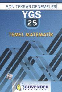 Güvender Ygs Son Tekrar 25 Temel Matematik Denemeleri