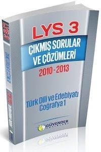 Güvender LYS 3 Çıkmış Sorular ve Çözümleri 2010-2013 (Edebiyat-Coğrafya 1)