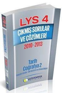 Güvender LYS 4 Çıkmış Sorular ve Çözümleri 2010-2013 (Tarih-Coğrafya 2-Felsefe Grubu,Din Kültürü)