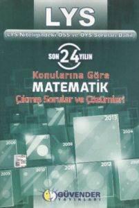Güvender LYS Matematik Çıkmış Soruları ve Çözümleri (Son 24 Yıl)