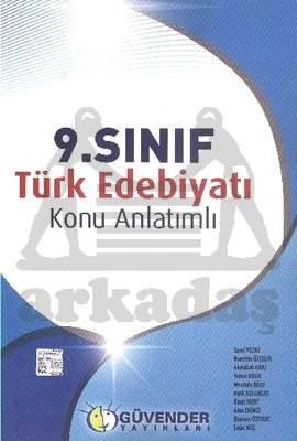 Güvender 9. Sınıf Türk Edebiyatı Konu Anlatımlı