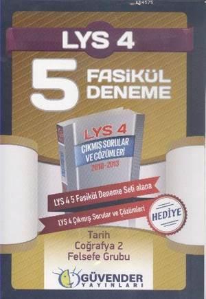 LYS-4 5 Fasikül Deneme (Çıkmış Sorular Ve Çözümleri Hediye); Tarih - Coğrafya-2 - Felsefe Grubu