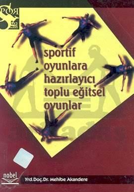 Sportif Oyunlara Hazırlayıcı Toplu Eğitsel Oyunlar