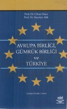 Avrupa Birliği Gümrük Birliği ve Türkiye