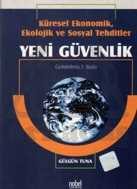 Küresel Ekonomik, Ekolojik ve Sosyal Tehditler - Yeni Güvenlik