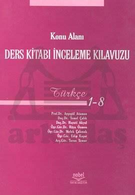 Konu Alanı Ders Kitabı İnceleme Kılavuzu Türkçe 1 - 8