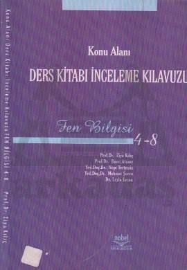Konu Alanı Ders Kitabı İnceleme Kılavuzu Fen Bilgisi 4 - 8