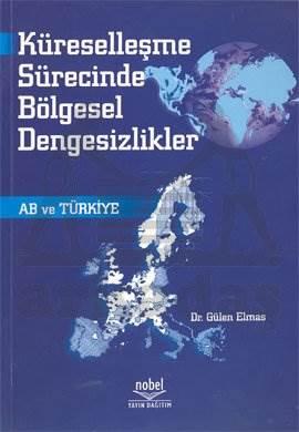 Küreselleşme Sürecinde Bölgesel Dengesizlikler