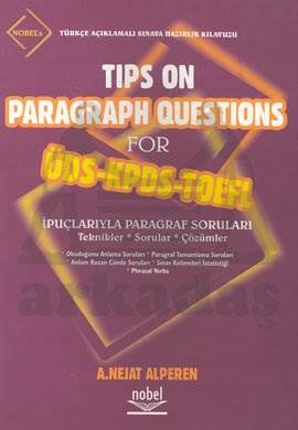 Tips On Paragraph Questions For ÜDS-KPDS-TOEFL Türkçe Açıklamalı Sınava Hazırlık Kılavuzu