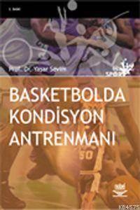 Basketbolda Kondisyon Antrenmanı