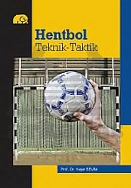 Hentbol: Teknik-Taktik