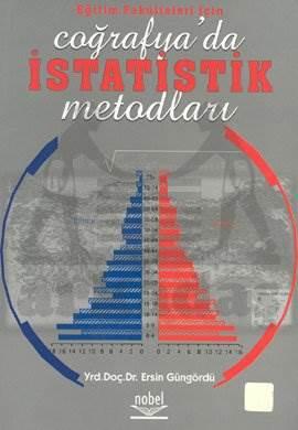 Eğitim Fakültesi İçin Coğrafya'da İstatistik Metodları