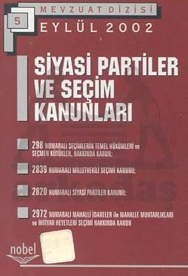 Mevzuat Dizisi 5 Siyasi Partiler ve Seçim Kanunları