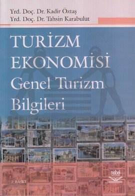 Turizm Ekonomisi Genel Turizm Bilgileri