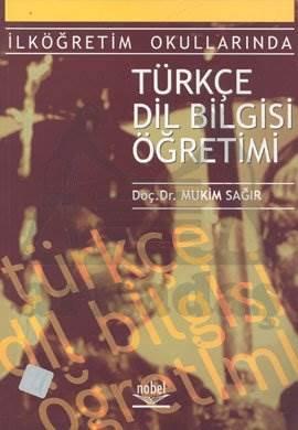 İlköğretim Okularında Türkçe Dilbilgisi Öğretimi