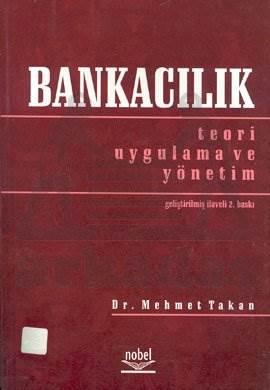 Bankacılık: Teori Uygulama ve Yönetim