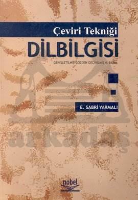 Çeviri Tekniği Dilbilgisi Genişletilmiş Gözden Geçirilmiş 4. Basım