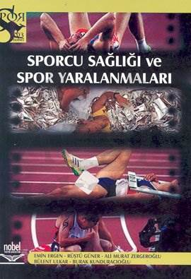 Sporcu Sağlığı ve Spor Yaralanmaları