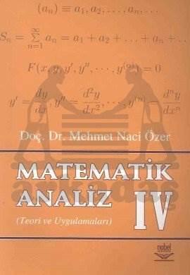 Matematik Analiz 4 Teori ve Uygulamaları