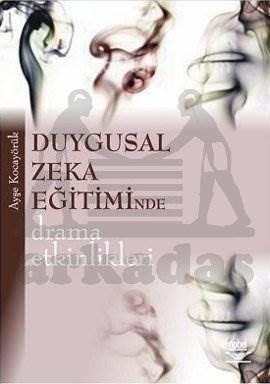 Duygusal Zeka Eğitiminde Drama Etkinlikleri