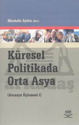 Küresel Politikada Orta Asya