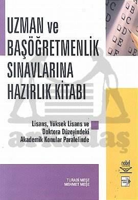 Uzman ve Başöğretmenlik Sınavlarına Hazırlık Kitabı