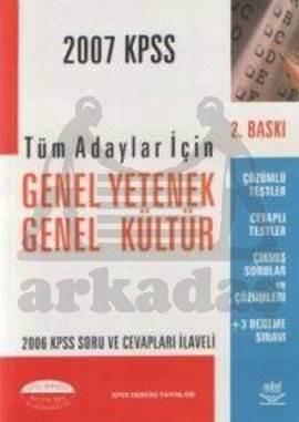 2007 KPSS Tüm Adaylar İçin Genel Yetenek Genel Kültür Genel Kültür