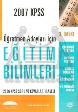 2007 KPSS Öğretmen Adayları İçin Eğitim Bilimleri