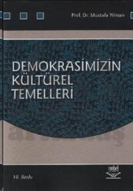Demokrasimizin Kültürel Temelleri
