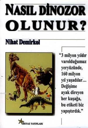 Nasıl Dinozor Olunur