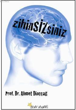 Zihin Sizsiniz
