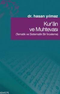 Kur'an Ve Muhtevası; Tematik Ve Sistematik Bir İnceleme