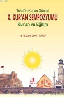 X. Kur'an Sempozyumu Tokat'ta Kur'an Günleri