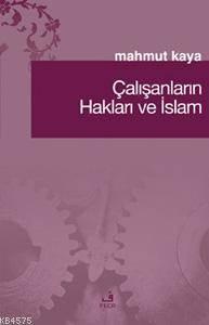 Çalışanların Hakları Ve İslam