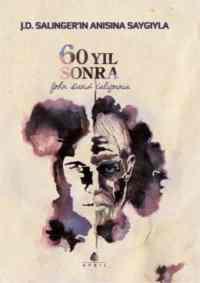 60 Yıl Sonra