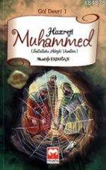 Gül Devri 1 - Hazreti Muhammed