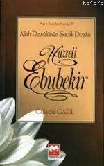 Allah Resûlünün Sadık Dostu Hazreti Ebubekir