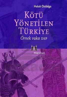 Kötü Yönetilen Türkiye