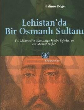 Lehistan'da Bir Osmanlı Sultanı