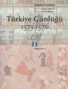 Türkiye Günlüğü 1573-1576 Takım 2. Cilt