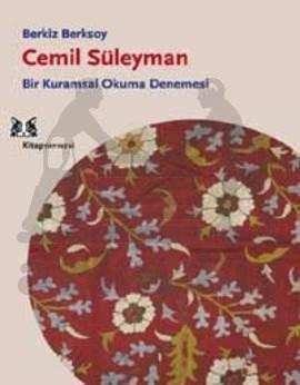 Cemil Süleyman / Bir Kurumsal Okuma Denemesi